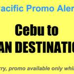 Cebu Pacific Promos Cebu Asian Destinations for as Low as P1799, One-Way