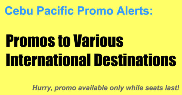 Cebu Pacific Seat Sale International Destinations
