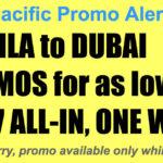 Cebu Pacific Manila Dubai Promos Jan-Mar 2018 for P967 All In, One-Way