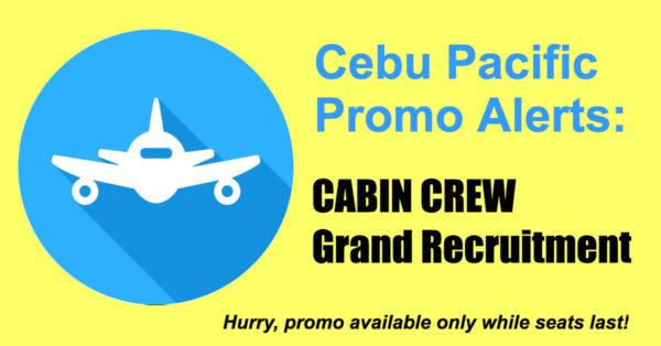 Cebu Pacific Cabin Crew - Grand Recruitment Events and